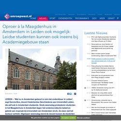 Oproer à la Maagdenhuis in Amsterdam in Leiden ook mogelijk: Leidse studenten kunnen ook ineens bij Academiegebouw staan