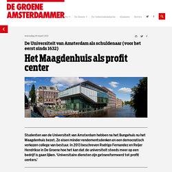 Groene A'dammer: Maagdenhuis als profit center