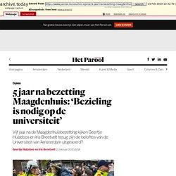 5 jaar na bezetting Maagdenhuis: 'Bezieling is nodig op de universiteit'