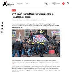 'UvA houdt reünie Maagdenhuisbezetting in Maagdenhuis tegen' - AT5