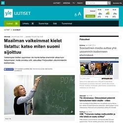 Maailman vaikeimmat kielet listattu: katso miten suomi sijoittuu