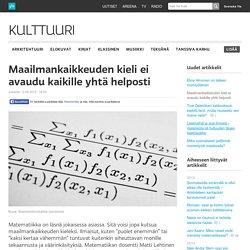 Maailmankaikkeuden kieli ei avaudu kaikille yhtä helposti