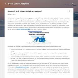 Hoe maak je direct een Outlook-account aan?