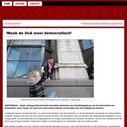 'Maak de UvA weer democratisch'