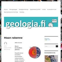 Maan rakenne – Geologia.fi