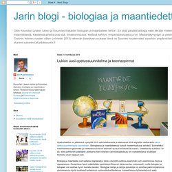 Jarin blogi - biologiaa ja maantiedettä: Lukion uusi opetussuunnitelma ja teemaopinnot