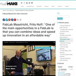 FabLab Maastricht video interview - PlugnMake
