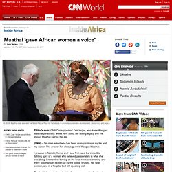 Maathai 'gave African women a voice'