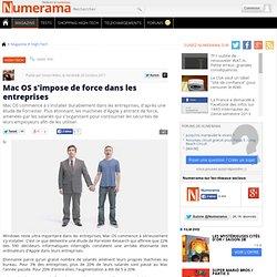 Mac OS s'impose de force dans les entreprises