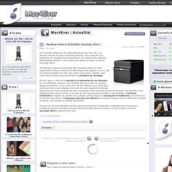 Mac4Ever teste le RAID/NAS Synology DS411