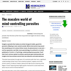 The macabre world of mind-controlling parasites