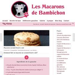 Macaron caramel beurre salé - Les Macarons de Bambichon