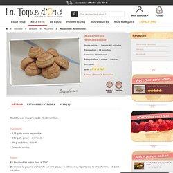 Macaron de Montmorillon - Recettes de cuisine - La Toque d'Or