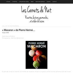 «Macaron» de Pierre Hermé… « Les carnets de Nat