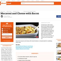 Macaroni and Cheese With Bacon - Bacon and Macaroni and Cheese