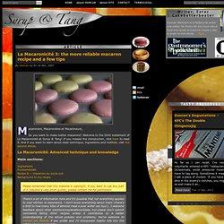 La Macaronicité 3: the more reliable macaron recipe and a few tips