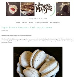 Vegan French Macarons: Earl Grey & Lemon — Morsels & Moonshine