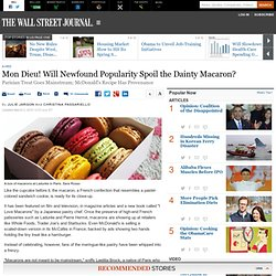 Macarons New Popularity Worries Fans