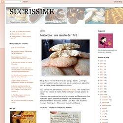 Macarons : une recette de 1776 !