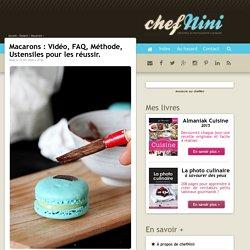 Macarons : Vidéo, FAQ, Méthode, Ustensiles