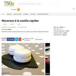 Macarons à la vanille rapides - Notée 4.2/5 par les internautes