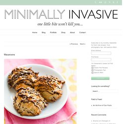 Minimally Invasive » Macaroons