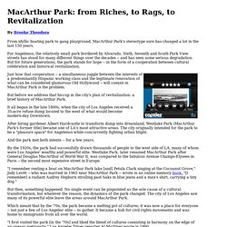 MacArthur Park: from Riches, to Rags, to Revitalization?