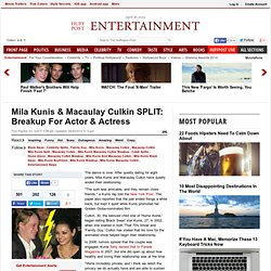 Mila Kunis & Macaulay Culkin SPLIT: Breakup For Actor & Actress