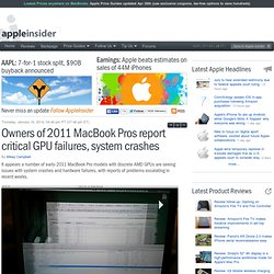 Owners of 2011 MacBook Pros report critical GPU failures, system crashes