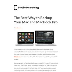 The Best Way to Backup Your Mac and MacBook ProMobile Meandering