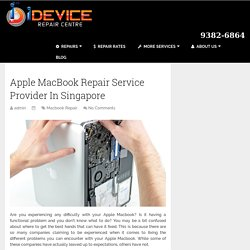 Apple MacBook Repair Service Provider In Singapore - iDEVICE