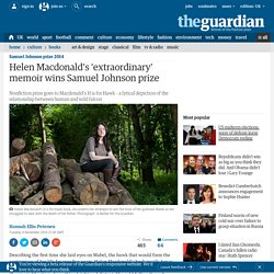 Helen Macdonald's 'extraordinary' memoir wins Samuel Johnson prize