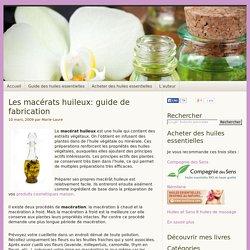 Les macérats huileux: guide de fabrication