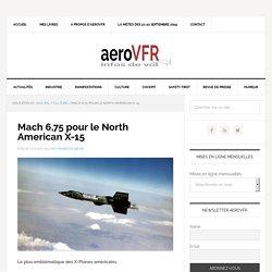 Mach 6,75 pour le North American X-15 – aeroVFR