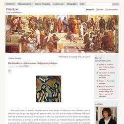 » Machiavel et le christianisme. Religion et politique.