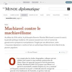 Machiavel contre le machiavélisme, par Olivier Pironet (Le Monde diplomatique, novembre 2013)