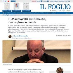Il Machiavelli di Ciliberto, tra ragione e pazzia