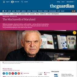 The Machiavelli of Maryland: adviser to presidents, prime ministers – and the Dalai Lama