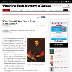 What Should You Learn from Machiavelli? by Quentin Skinner