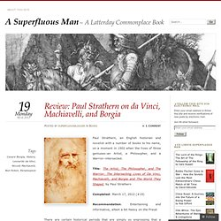Review: Paul Strathern on da Vinci, Machiavelli, and Borgia