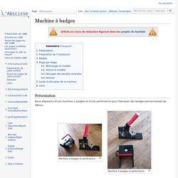 Machine à badges — L'abscisse - FabLab et Hackerspace de Dijon