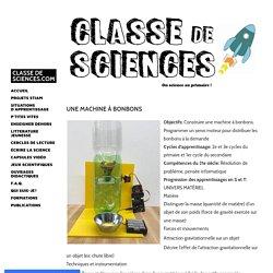 Une machine à bonbons - CLASSE DE SCIENCES.COM