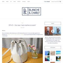 """DIY #3 – Sac seau """"sans machine à coudre"""" – Blanche et Charly"""