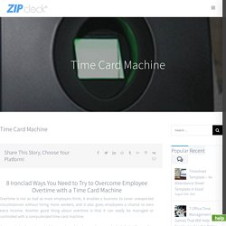 Time Card Machine - Manage Employees Overtime With a Time Card Machine