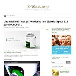 Une machine à laver qui fonctionne sans électricité pour 118 euros? Oui, oui…