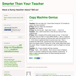 Copy Machine Genius - Smarter than your Teacher
