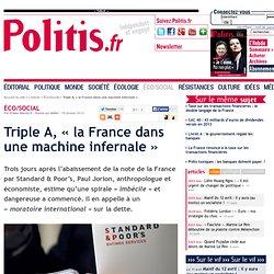 « La perte du triple A entraîne la France dans une machine infernale »