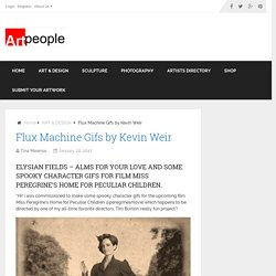 Flux Machine Gifs by Kevin Weir - Art People Gallery