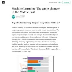 Machine Learning- The game-changer in the Middle East