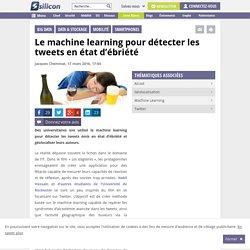 Le machine learning pour détecter les tweets en état d'ébriété